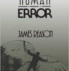 Human Error – James Reason